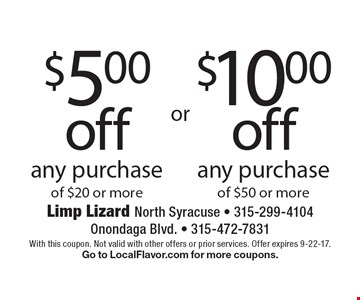 $5.00 off any purchase of $20 or more OR $10.00 off any purchase of $50 or more. With this coupon. Not valid with other offers or prior services. Offer expires 9-22-17.Go to LocalFlavor.com for more coupons.