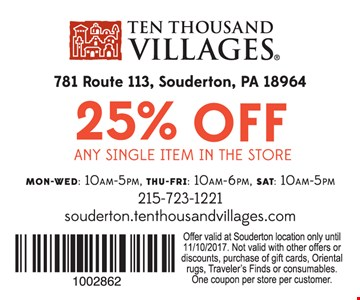 25% off Any Single Item In The Store. Offer valid at Souderton location only. Valid until 11/10/17.