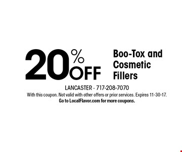 20% Off Boo-Tox and Cosmetic Fillers. With this coupon. Not valid with other offers or prior services. Expires 11-30-17.Go to LocalFlavor.com for more coupons.