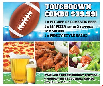 Touchdown Combo $39.99. 1 x pitcher of domestic beer. 1 x 16