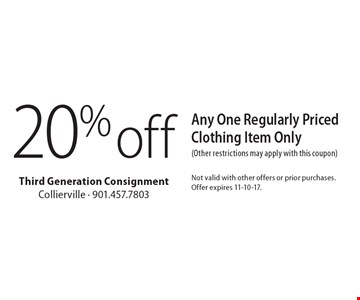 20%off Any One Regularly Priced Clothing Item Only (Other restrictions may apply with this coupon). Not valid with other offers or prior purchases. Offer expires 11-10-17.