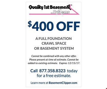 $400 Off a full foundation crawl space or basement system
