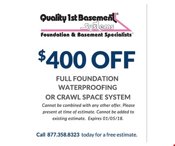 $400 Off Full Foundation Waterproofing or Crawl Space System