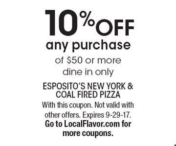 10% OFF any purchase of $50 or more. Dine in only. With this coupon. Not valid with other offers. Expires 9-29-17. Go to LocalFlavor.com for more coupons.