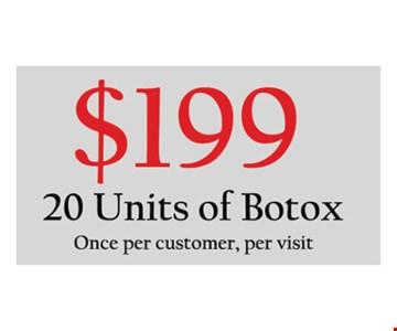 $199 20 Units of Botox