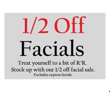 1/2 Off Facials