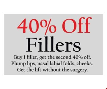 Buy 1 Filler, Get the second 40% Off