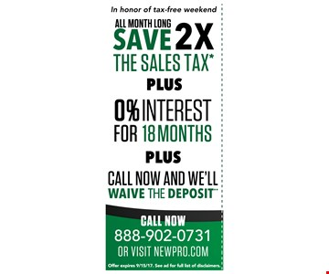 0% interest for 18 months plus call now and we'll waive the deposit