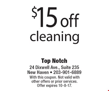 $15 off cleaning. With this coupon. Not valid with other offers or prior services. Offer expires 10-8-17.