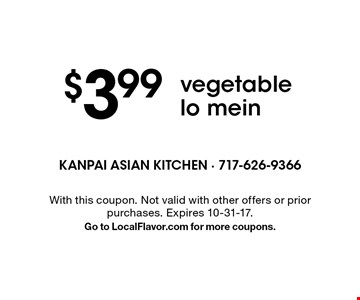 $3.99 vegetable lo mein. With this coupon. Not valid with other offers or prior purchases. Expires 10-31-17. Go to LocalFlavor.com for more coupons.