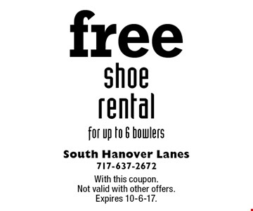 Free shoe rental for up to 6 bowlers. With this coupon. Not valid with other offers. Expires 10-6-17.