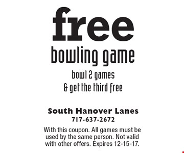 Free bowling game, bowl 2 games & get the third free. With this coupon. All games must be used by the same person. Not valid with other offers. Expires 12-15-17.