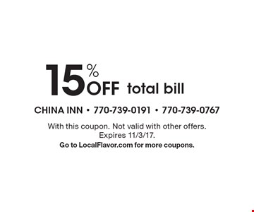 15% Off total bill . With this coupon. Not valid with other offers.Expires 11/3/17.Go to LocalFlavor.com for more coupons.