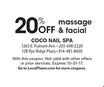 20% Off massage & facial. With this coupon. Not valid with other offers or prior services. Expires 10-31-17.Go to LocalFlavor.com for more coupons.