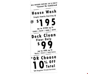 House wash starting at $195