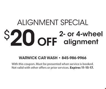 Alignment Special $20 Off 2- or 4-wheel alignment. With this coupon. Must be presented when service is booked.Not valid with other offers or prior services. Expires 11-15-17.