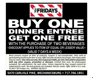 Buy one dinner entrée get one free