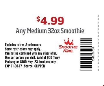 $4.99 Any Medium 32oz Smoothie