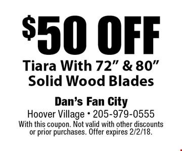 $50 off Tiara With 72