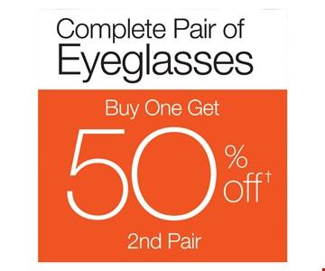 Complete Pair of Eyeglasses Buy One Get One 50% Off 2nd Pair