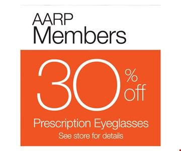 AARP Members 30% Off Perscription Eyeglasses