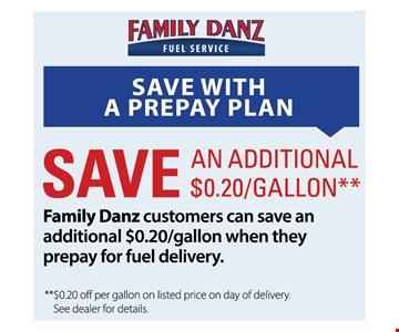 Save an additional .20/gallon