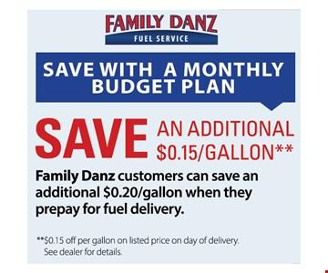 Save an additional .15/gallon
