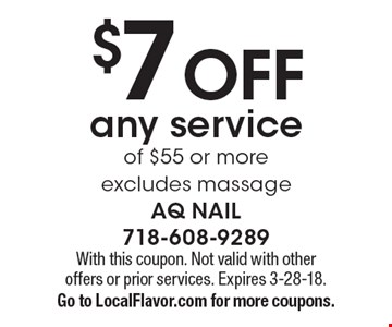 $7 off any service of $55 or more. Excludes massage. With this coupon. Not valid with other offers or prior services. Expires 3-28-18. Go to LocalFlavor.com for more coupons.