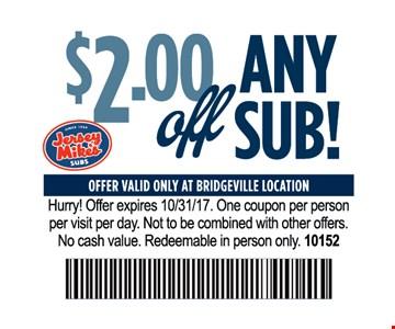 $2.00 off any sub