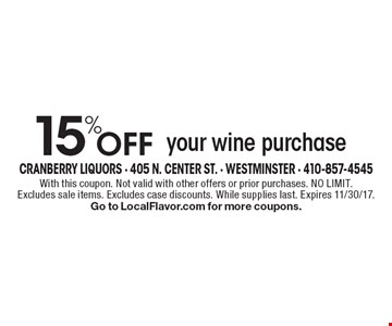 15% off your wine purchase. With this coupon. Not valid with other offers or prior purchases. No limit. Excludes sale items. Excludes case discounts. While supplies last. Expires 11/30/17. Go to LocalFlavor.com for more coupons.