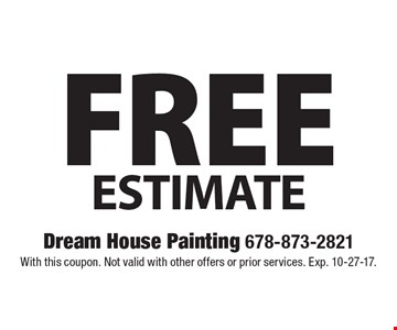 Free Estimate. With this coupon. Not valid with other offers or prior services. Exp. 10-27-17.