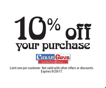 10% off your purchase. Limit one per customer. Not valid with other offers or discounts. Expires 9/29/17.