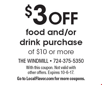 $3 OFF food and/or drink purchase of $10 or more. With this coupon. Not valid with other offers. Expires 10-6-17. Go to LocalFlavor.com for more coupons.