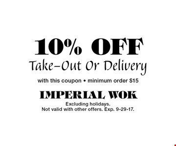10% OFF Take-Out Or Delivery. with this coupon - minimum order $15. Excluding holidays. Not valid with other offers. Exp. 9-29-17.