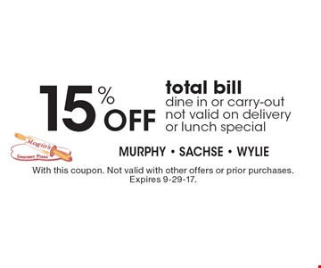 15% off total bill dine in or carry-out not valid on delivery or lunch special. With this coupon. Not valid with other offers or prior purchases. Expires 9-29-17.