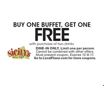 BUY ONE BUFFET, GET ONE FREE with purchase of two drinks. DINE-IN ONLY. Limit one per person. Cannot be combined with other offers. Must present coupon. Expires 12-8-17. Go to LocalFlavor.com for more coupons.