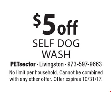 $5 off self dog wash. No limit per household. Cannot be combined with any other offer. Offer expires 10/31/17.