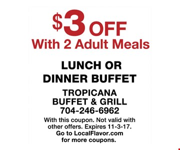 $3 off with 2 adult meals