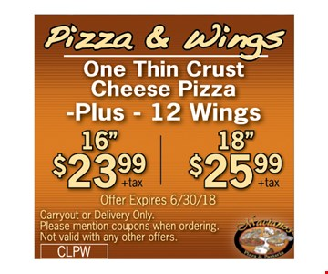 One thin crust cheese pizza Plus 12 Wings 16