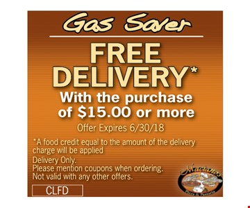 Gas Saver. Free Delivery with the purchase of $15.00 or more