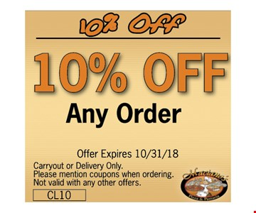 10% OFF ANY ORDER - Carryout or Delivery Only.