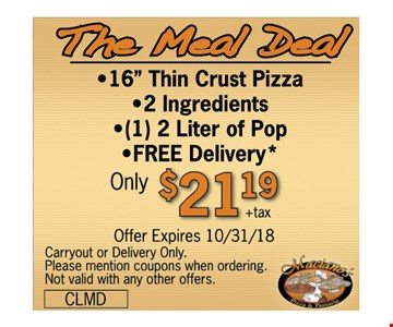 "The Meal Deal for $21.19 - •16"" Thin Crust Pizza