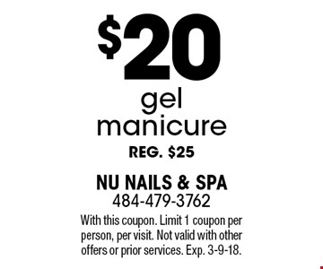 $20 gel manicure reg. $25. With this coupon. Limit 1 coupon per person, per visit. Not valid with other offers or prior services. Exp. 3-9-18.