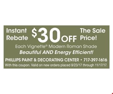 $30 Off Each Vignette Modern Roman Shade