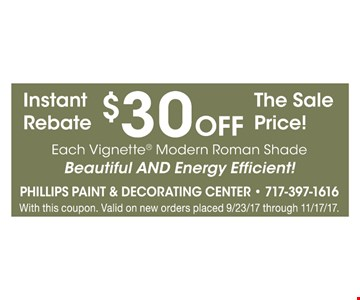 instant rebate $30 OFF the sale Price ! each vignette modern Roman shade