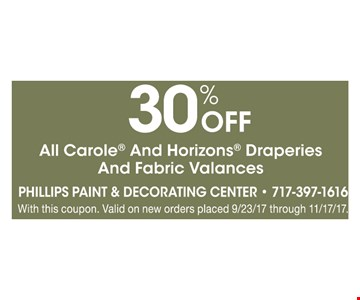 30% off all Carole and Horizons draperies and fabric valances