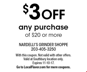 $3 OFF any purchase of $20 or more. With this coupon. Not valid with other offers. Valid at Southbury location only. Expires 11-10-17. Go to LocalFlavor.com for more coupons.