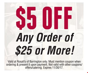 $5 Off Any Order Of $25 Or More!