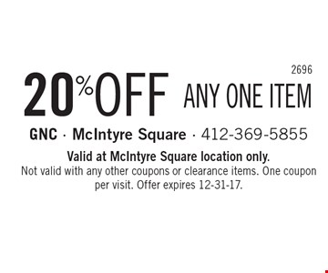 20% OFF ANY ONE ITEM. Valid at McIntyre Square location only. Not valid with any other coupons or clearance items. One coupon per visit. Offer expires 12-31-17.