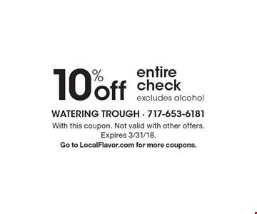 10% off entire check, excludes alcohol. With this coupon. Not valid with other offers. Expires 3/31/18. Go to LocalFlavor.com for more coupons.